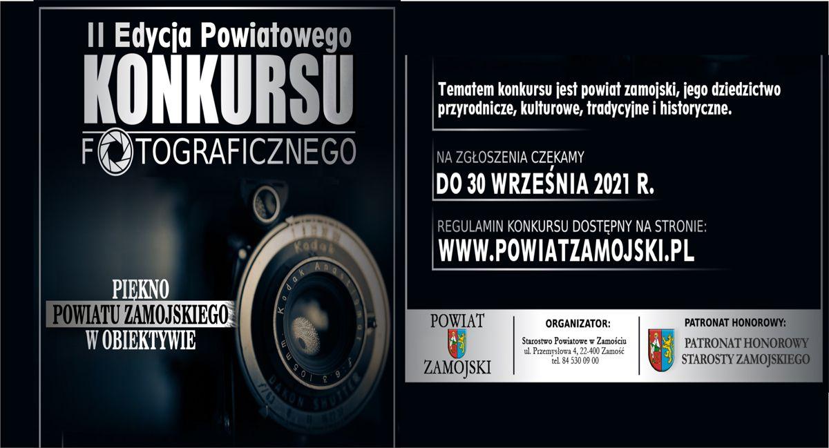"""Rusza II Edycja Powiatowego Konkursu Fotograficznego pn.: """"Piękno Powiatu Zamojskiego wobiektywie""""."""